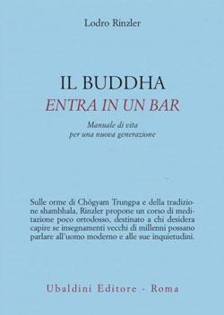 il-buddha-entra-in-un-bar-lodro-rinzler-