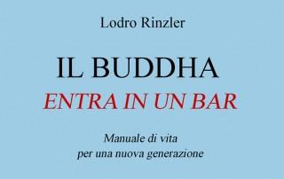 il-buddha-entra-in-un-bar-lodro-rinzler--